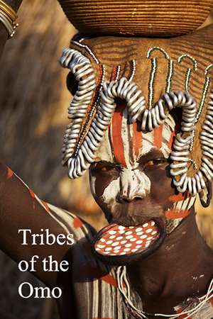 Nature Photographer: Tribes of the Omo